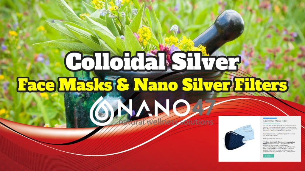 Colloidal Silver Masks With Nano Silver Filters